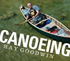Canoeing by Ray Goodwin