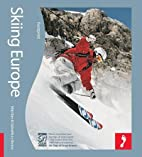 Skiing Europe: Tread Your Own Path…