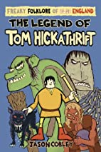 The Legend of Tom Hickathrift (Freaky…