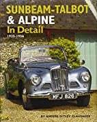 Sunbeam-Talbot & Alpine In Detail: 1938-1957…
