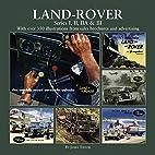 Land Rover Series I, II, IIA & III by James…