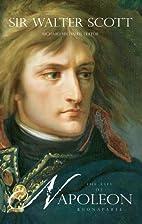 The life of Napoleon Buonaparte, Emperor of…