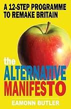 The Alternative Manifesto: A 12-Step…
