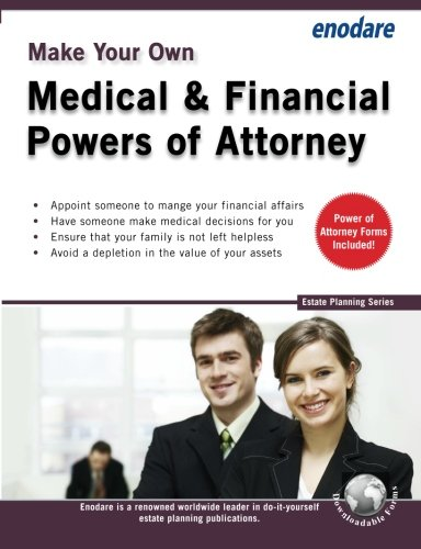 make-your-own-medical-financial-powers-of-attorney-estate-planning