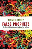 Bonney, Richard: False Prophets (The Past in the Present)