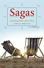 Sagas: Finding Faith After Fifty by DJ…