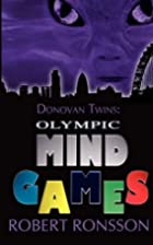 Olympic Mind Games by Robert Ronsson