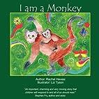 I am a Monkey by Rachel Hevesi