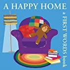 A Happy Home: A First Words Book (Boxer…
