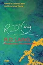 R.D. Laing: 50 Years Since The Divided Self…
