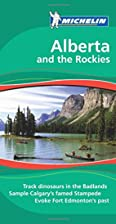 Michelin Green Guide Alberta and the Rockies…