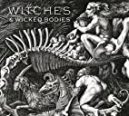 Witches and Wicked Bodies by Deanna…