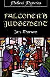 Morson, Ian: Falconer's Judgement (Medieval Mysteries)