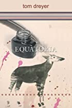 Equatoria by Tom Dreyer