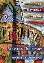 The Babylonian Trilogy by Sebastien…