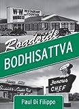 Paul Di Filippo: Roadside Bodhisattva [jhc]