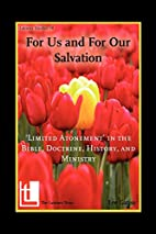 For Us and For Our Salvation: 'Limited…