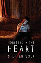 Monsters in the Heart by Stephen Volk