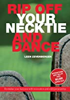 Rip Off Your Necktie and Dance by Leen…