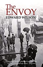 Envoy, The by Edward Wilson