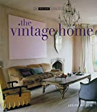 The Vintage Home: Clever Finds and Faded…