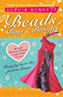 Threads: Beads, Boys and Bangles - Sophia Bennett