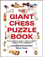 The Giant Chess Puzzle Book by Zenon Franco