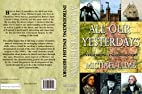 All Our Yesterdays: Introducing English…
