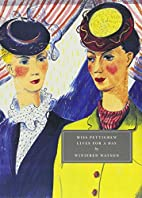 Miss Pettigrew Lives for a Day by Winifred…