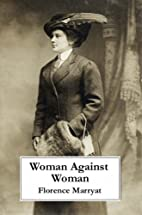 Woman against woman by Florence Marryat