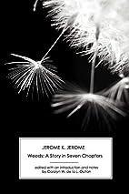 Weeds by Jerome K. Jerome