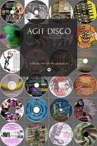 Agit-disco by Stefan Szczelkun