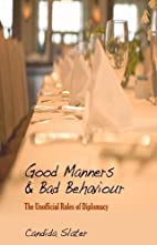 Good Manners and Bad Behaviour: The…