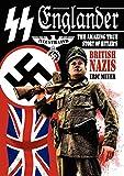 Meyer, Eric: SS Englander: The Amazing True Story of Hitler's British Nazis