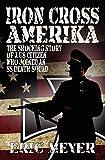 Meyer, Eric: Iron Cross Amerika
