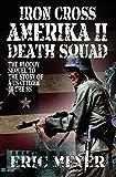 Meyer, Eric: Iron Cross Amerika II: Death Squad