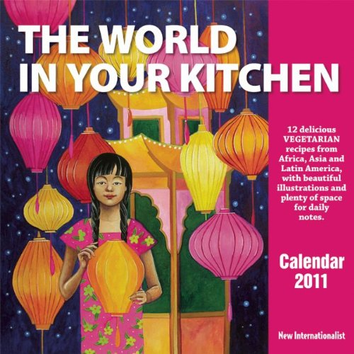 the-world-in-your-kitchen-calendar-2011