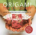 Origami for Children: 35 Easy-to-follow…