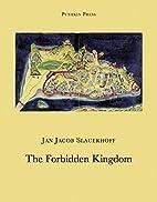 The Forbidden Kingdom by Jacob Slauerhoff