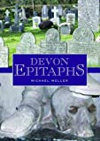 Weller, Michael: Devon Epitaphs