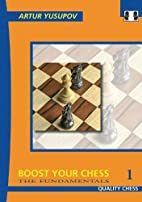 Boost your Chess 1: The Fundamentals by…
