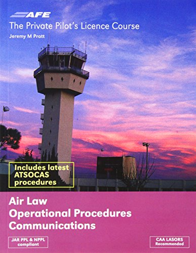 the-private-pilot-licence-course-air-law-operational-procedures-and-communications-vol-2-ppl-series