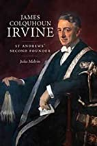 James Colquhoun Irvine: St Andrews'…