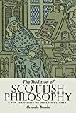 Broadie, Alexander: The Tradition of Scottish Philosophy: A New Perspective on the Enlightenment ([Determinations])
