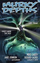 Murky Depths: Issue 10 by Martin Terry