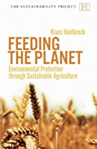 Feeding the Planet: Environmental Protection…