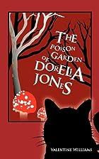 The Poison Garden of Dorelia Jones by…