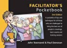 Facilitator's Pocketbook by John…