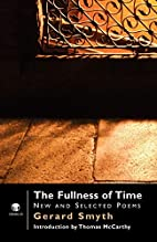 The Fullness of Time by Gerard Smyth