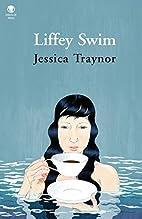 Liffey swim by Jessica Traynor